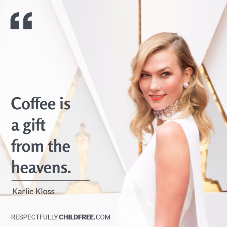 Childfree Celebrity Quote Karlie Kloss