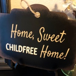 RespectfullyCF Shop, Home Sweet Childfree Home sign